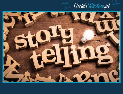 Storytelling, czyli opowiem Ci pewną historię…