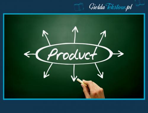 Jak napisać dobry opis produktu? Konkretna wiedza w pigułce